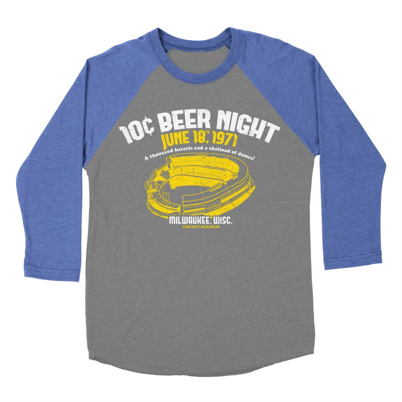 10 Cent Beer Night County Stadium Women's Baseball Triblend T-Shirt by Jerkass Clothing Co.