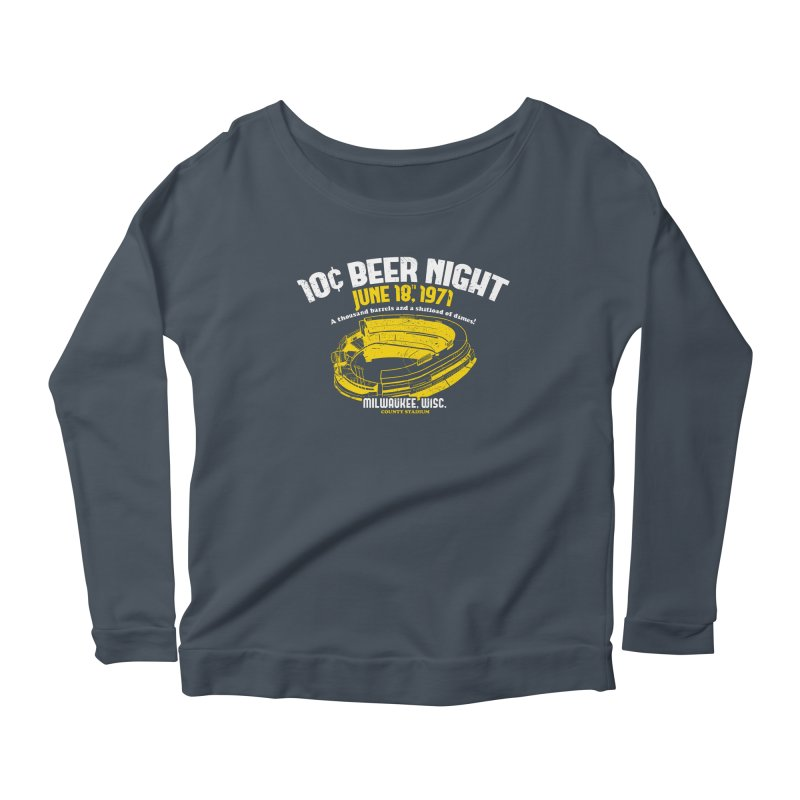 10 Cent Beer Night County Stadium Women's Longsleeve Scoopneck  by Jerkass Clothing Co.