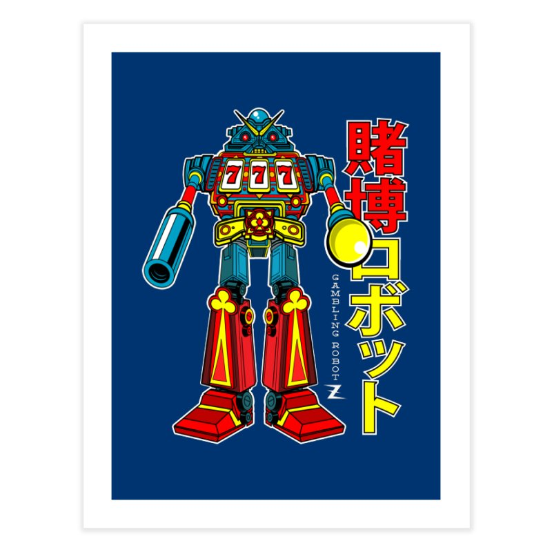 Super Slot-Bot Gamblor Home Fine Art Print by Jesse Philips' Artist Shop