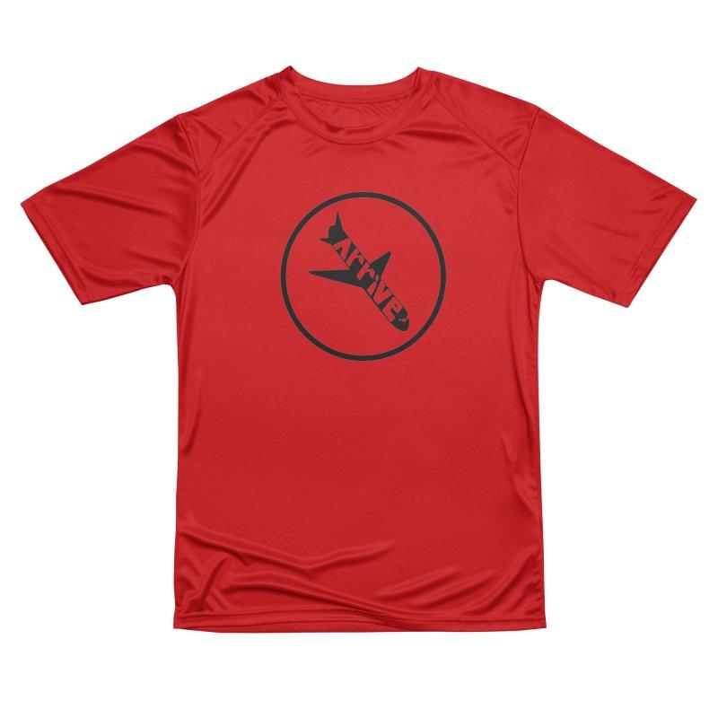 Arrive Women's Performance Unisex T-Shirt by Jesse Quam