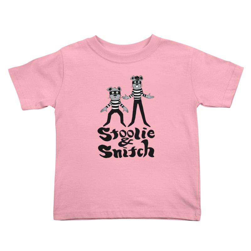 Stoolie & Snitch Kids Toddler T-Shirt by Jesse Quam