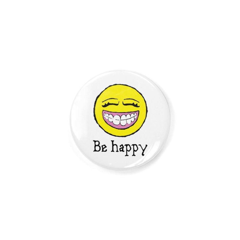 Be Happy Accessories Button by Jesse Quam