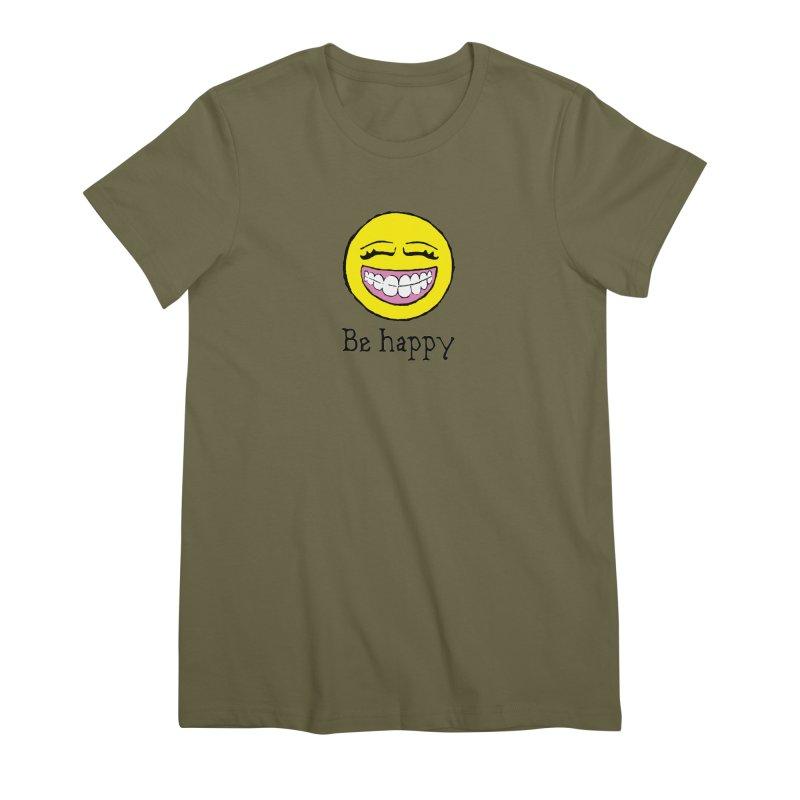 Be Happy Women's Premium T-Shirt by Jesse Quam