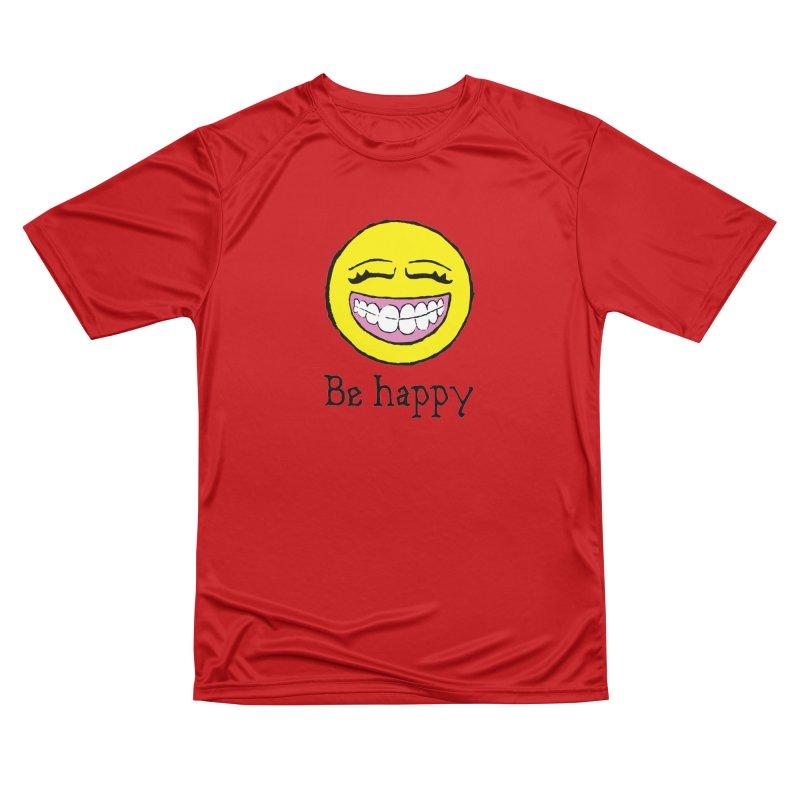 Be Happy Women's Performance Unisex T-Shirt by Jesse Quam