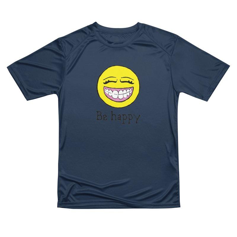 Be Happy Men's Performance T-Shirt by Jesse Quam