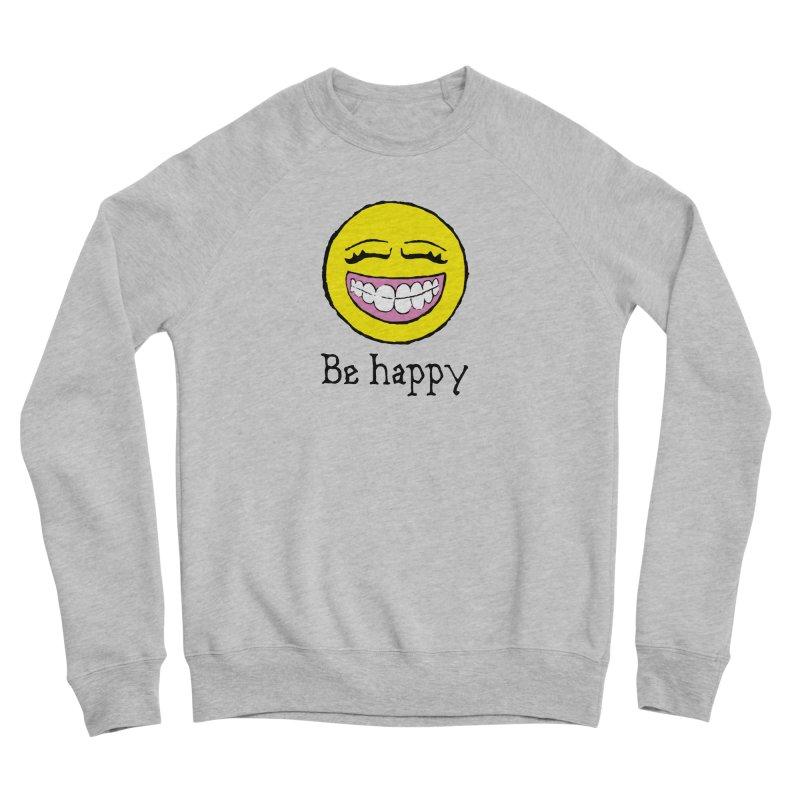 Be Happy Women's Sponge Fleece Sweatshirt by Jesse Quam