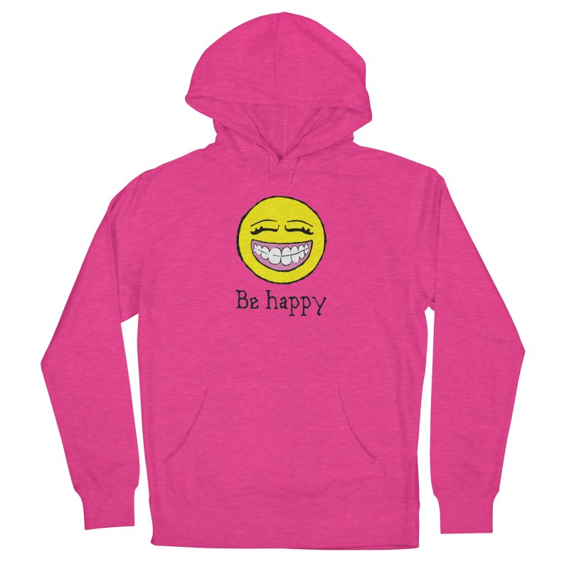 Be Happy Women's French Terry Pullover Hoody by Jesse Quam