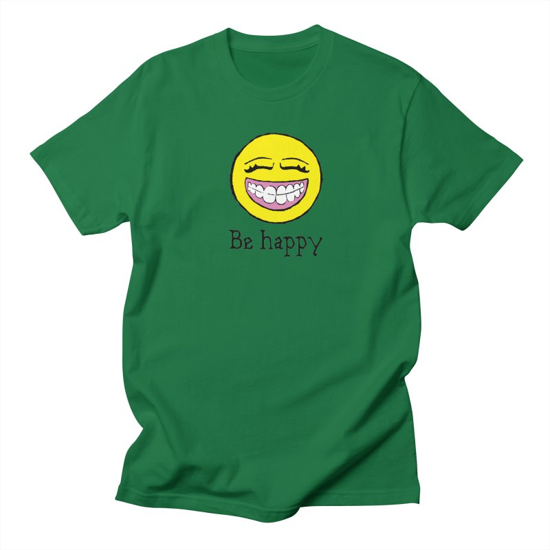 Be Happy Women's Regular Unisex T-Shirt by Jesse Quam