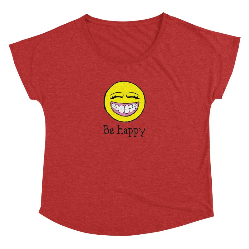 Be Happy Women's Dolman Scoop Neck by Jesse Quam