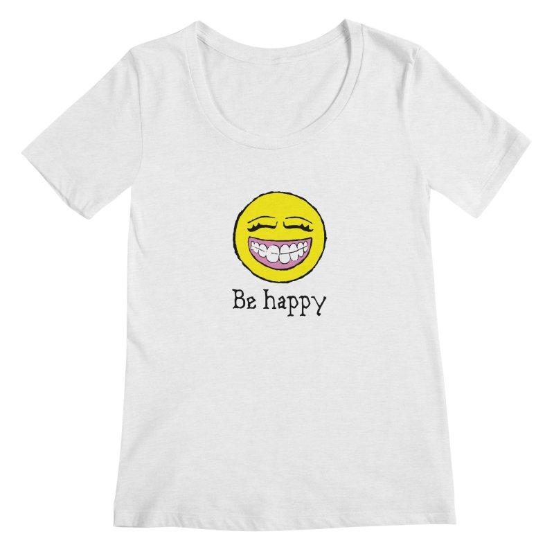 Be Happy Women's Regular Scoop Neck by Jesse Quam
