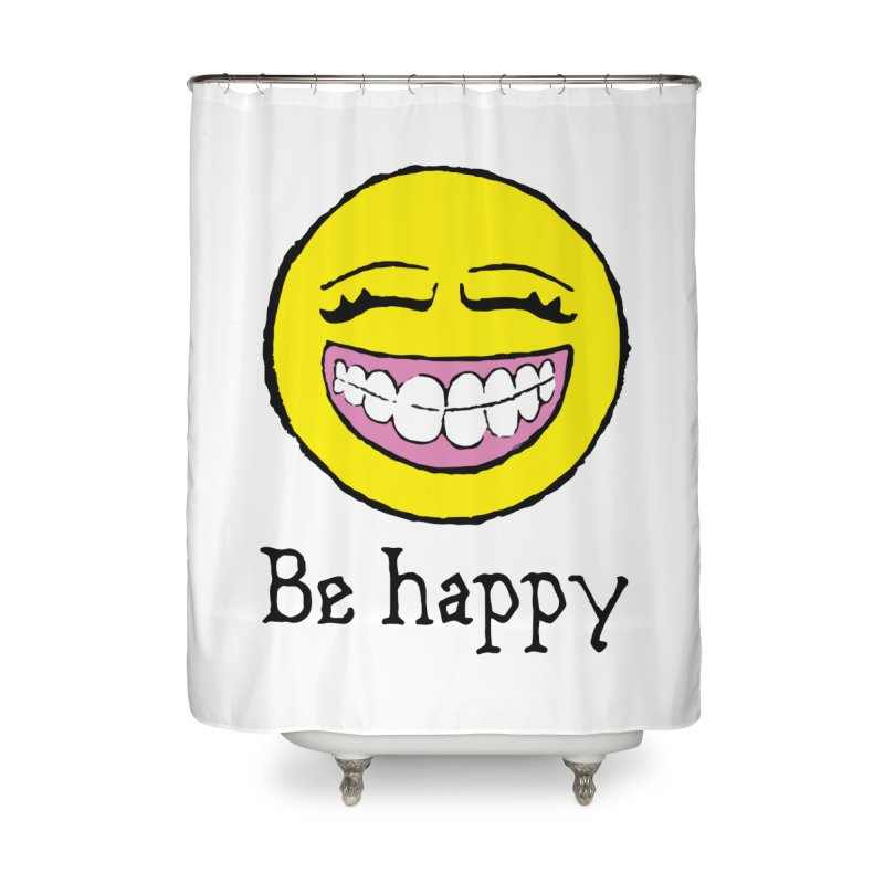 Be Happy Home Shower Curtain by Jesse Quam