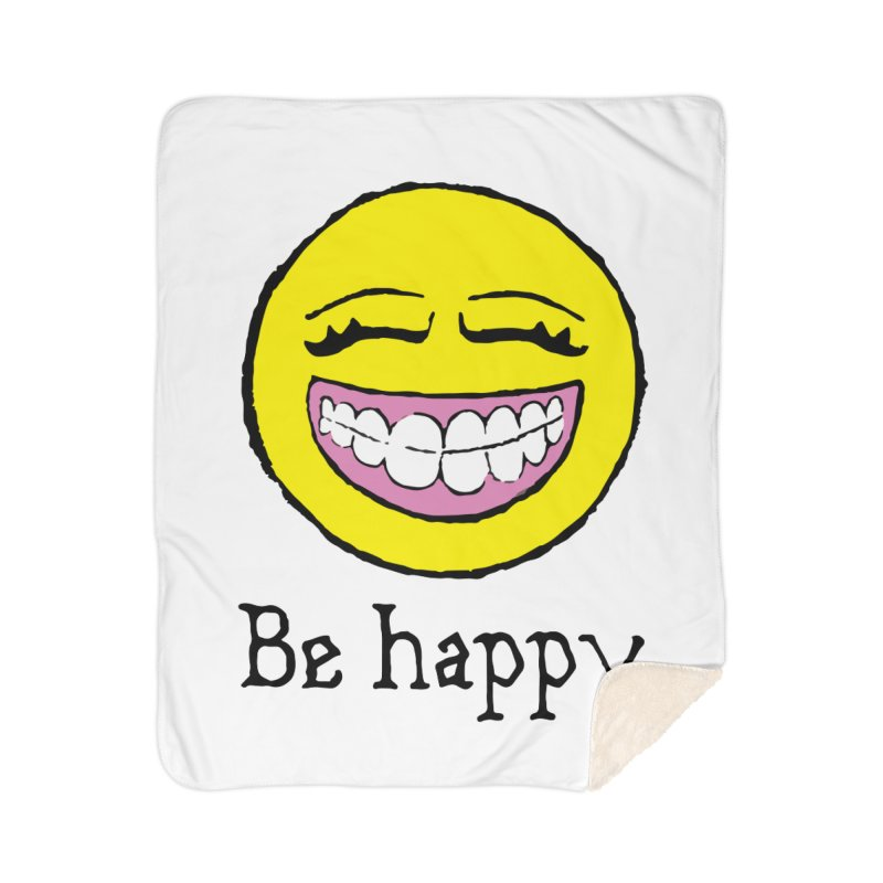 Be Happy Home Sherpa Blanket Blanket by Jesse Quam