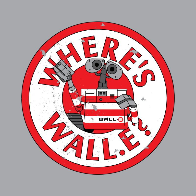 Where's Wall-e by Jessica Sinclair