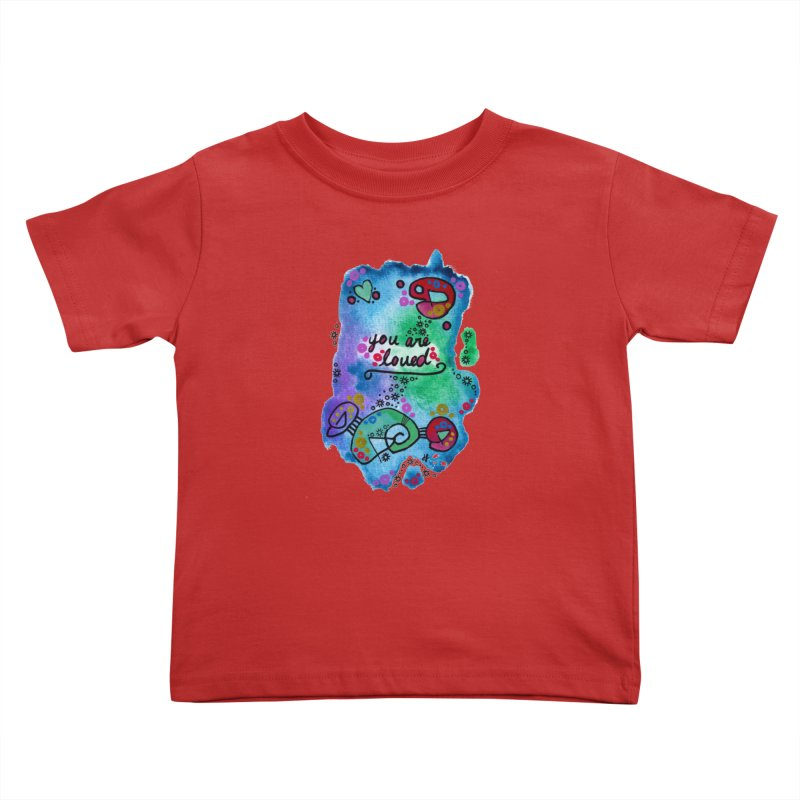 """""""you are loved"""" Kids Toddler T-Shirt by J. Lavallee's Artist Shop"""
