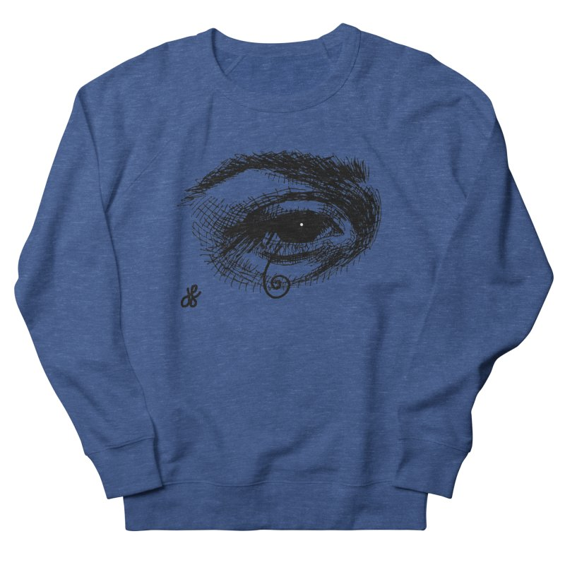 you don't wanna know Women's French Terry Sweatshirt by J. Lavallee's Artist Shop