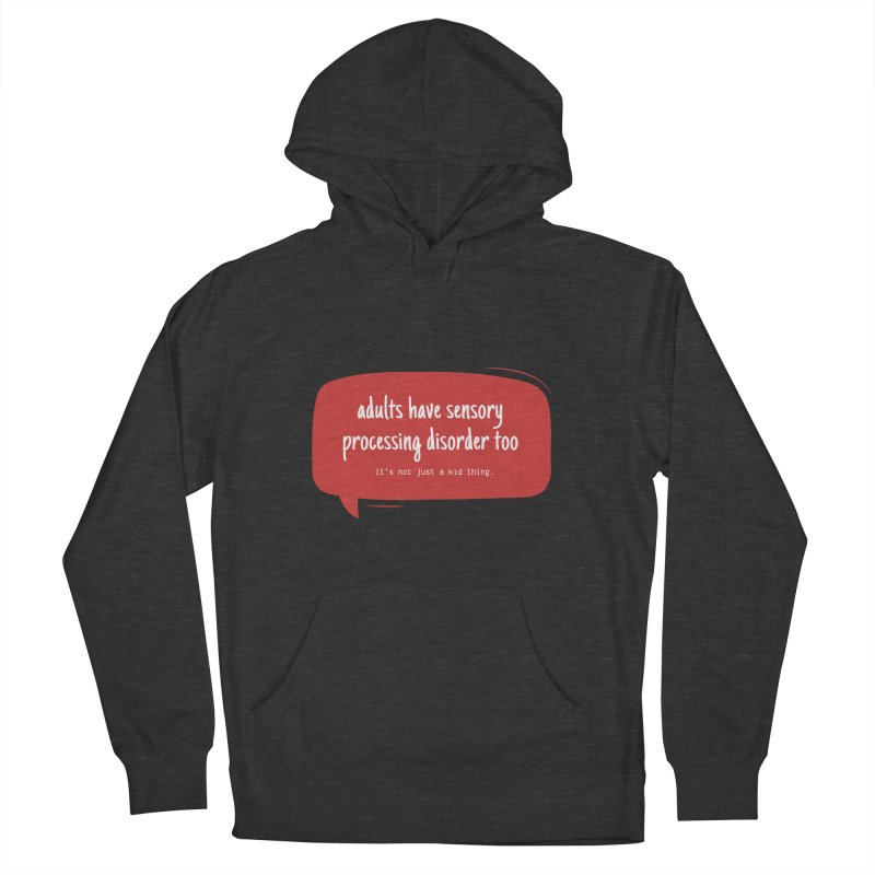 adults can have spd too Women's French Terry Pullover Hoody by J. Lavallee's Artist Shop