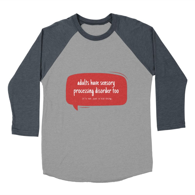 adults can have spd too Men's Baseball Triblend Longsleeve T-Shirt by J. Lavallee's Artist Shop