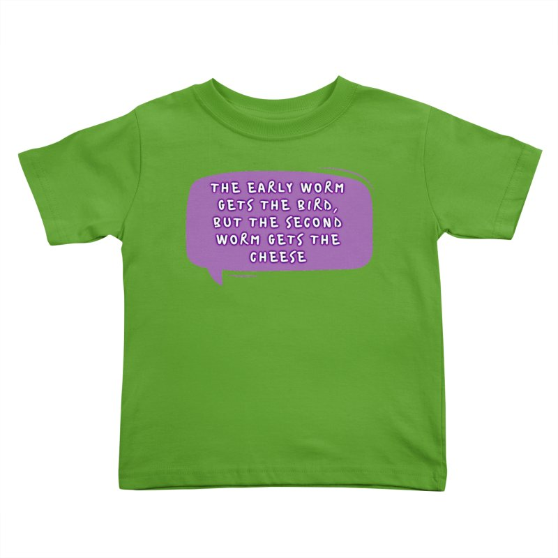 """""""early worm"""" Kids Toddler T-Shirt by J. Lavallee's Artist Shop"""