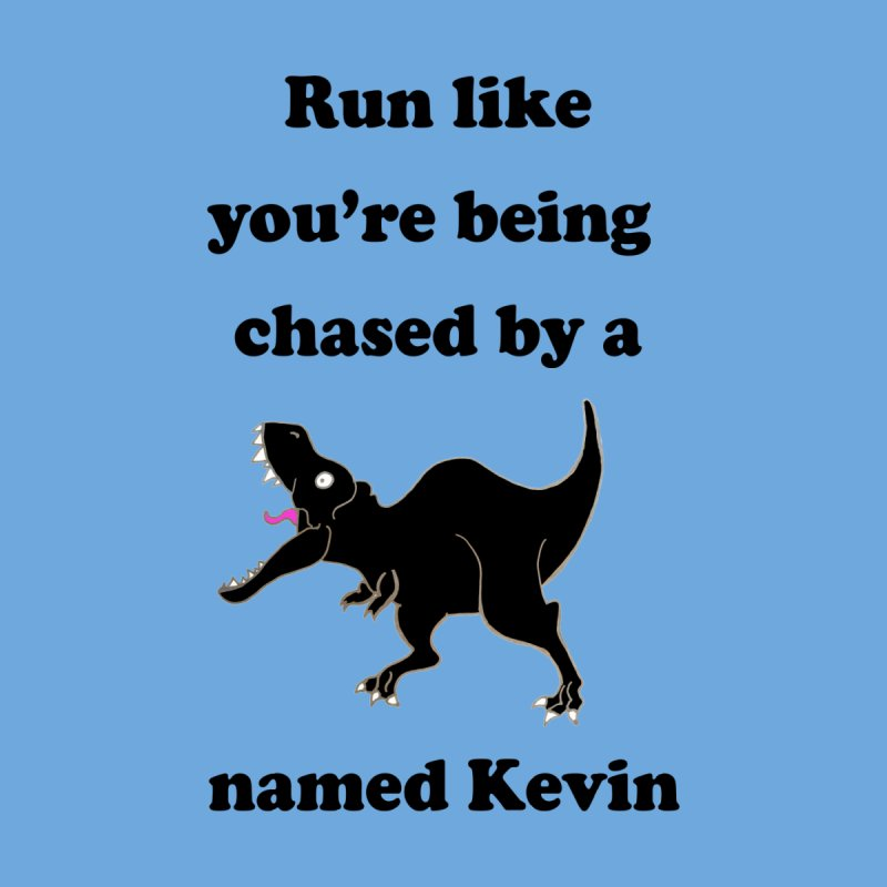 Run like you're being chased by a T. Rex named Kevin Kids T-Shirt by Lili Valente Makes Stuff