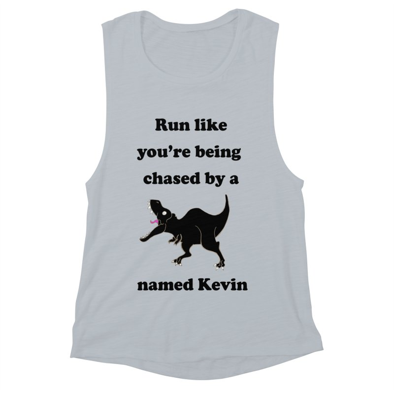 Run like you're being chased by a T. Rex named Kevin Women's Muscle Tank by Lili Valente Makes Stuff