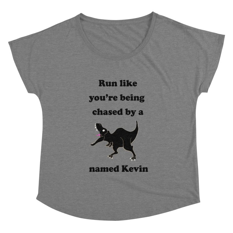 Run like you're being chased by a T. Rex named Kevin Women's Scoop Neck by Lili Valente Makes Stuff