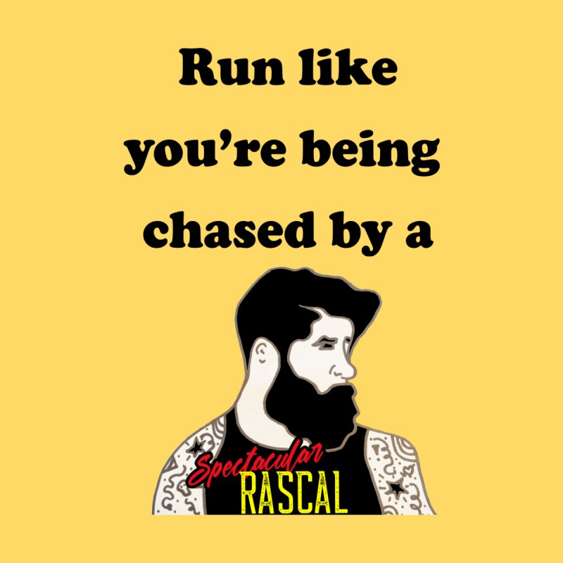 Run like you're being chased by a Spectacular Rascal Men's T-Shirt by Lili Valente Makes Stuff