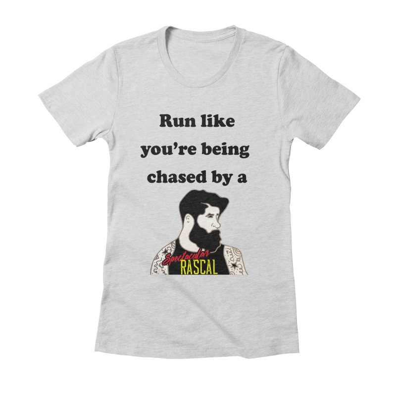 Run like you're being chased by a Spectacular Rascal Women's Fitted T-Shirt by Lili Valente Makes Stuff