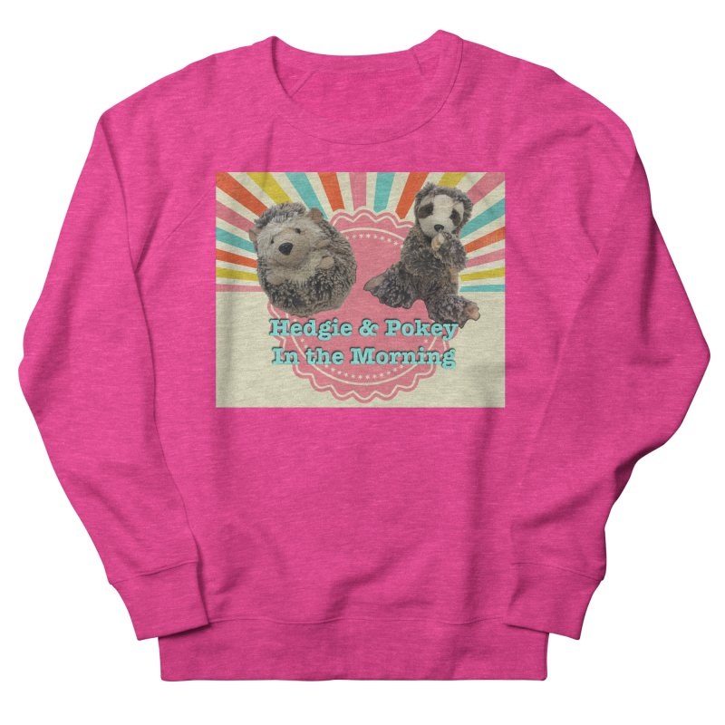 Hedgy and Pokey in the morning! Men's French Terry Sweatshirt by Lili Valente Makes Stuff