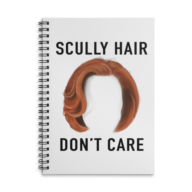 Scully Hair Don't Care - Classic Accessories Lined Spiral Notebook by Jessika Savage Artist Shop