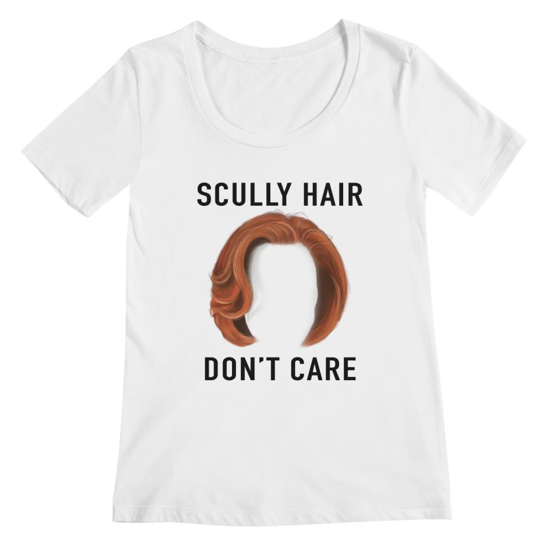 Scully Hair Don't Care - Classic Women's Regular Scoop Neck by Jessika Savage Artist Shop