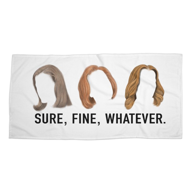 Sure, Fine, Whatever. Accessories Beach Towel by Jessika Savage Artist Shop