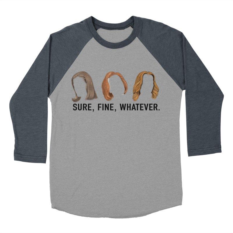Sure, Fine, Whatever. Women's Baseball Triblend Longsleeve T-Shirt by Jessika Savage Artist Shop