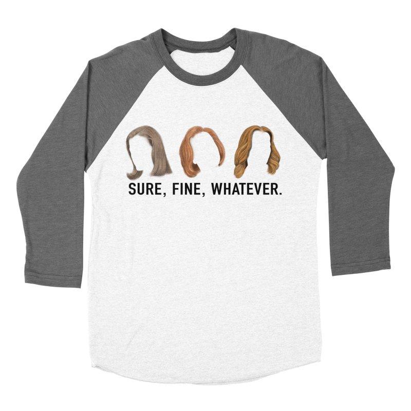 Sure, Fine, Whatever. Men's Baseball Triblend Longsleeve T-Shirt by Jessika Savage Artist Shop