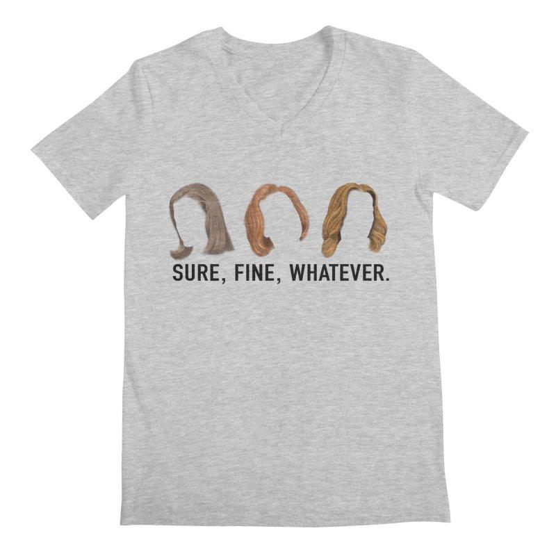 Sure, Fine, Whatever. Men's Regular V-Neck by Jessika Savage Artist Shop