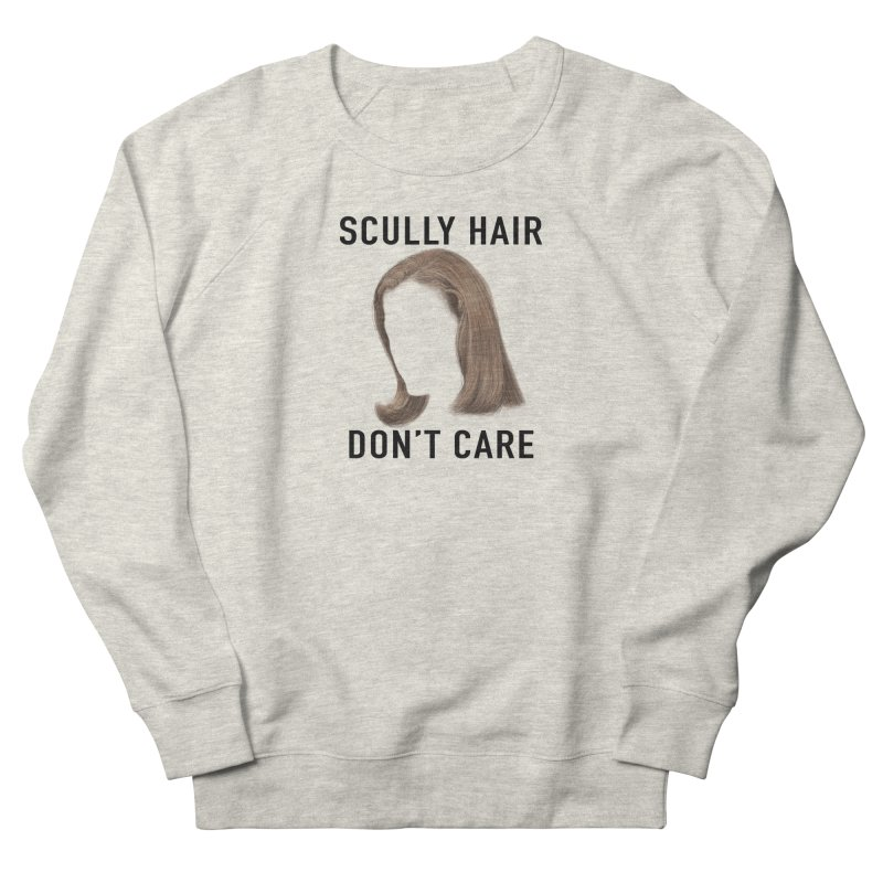 Scully Hair Don't Care - Pilot Men's French Terry Sweatshirt by Jessika Savage Artist Shop