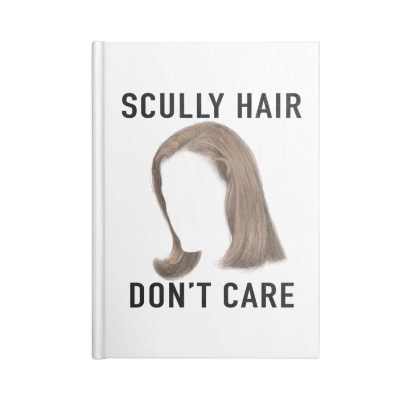 Scully Hair Don't Care - Pilot Accessories Lined Journal Notebook by Jessika Savage Artist Shop