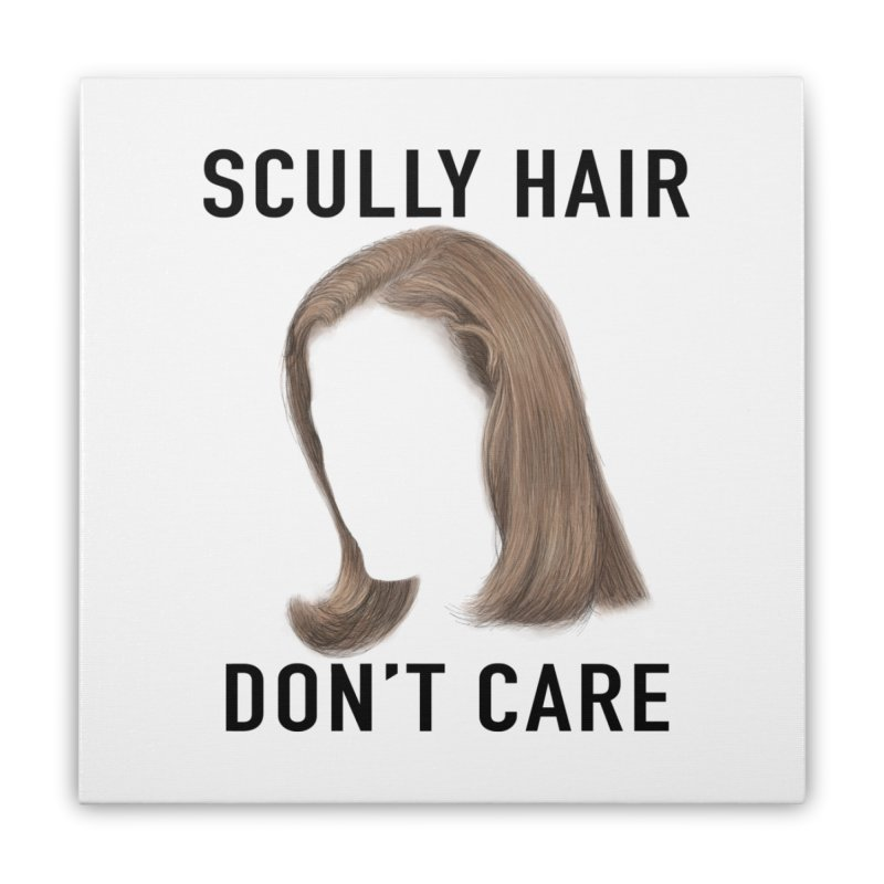 Scully Hair Don't Care - Pilot Home Stretched Canvas by Jessika Savage Artist Shop
