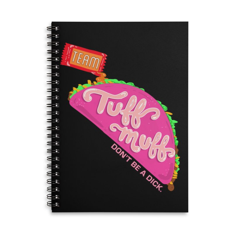 Tuff Muff Taco Accessories Lined Spiral Notebook by Jessika Savage Artist Shop