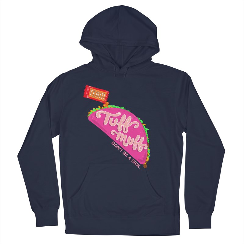 Tuff Muff Taco Women's French Terry Pullover Hoody by Jessika Savage Artist Shop