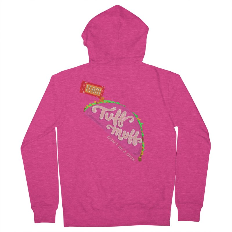Tuff Muff Taco Women's French Terry Zip-Up Hoody by Jessika Savage Artist Shop