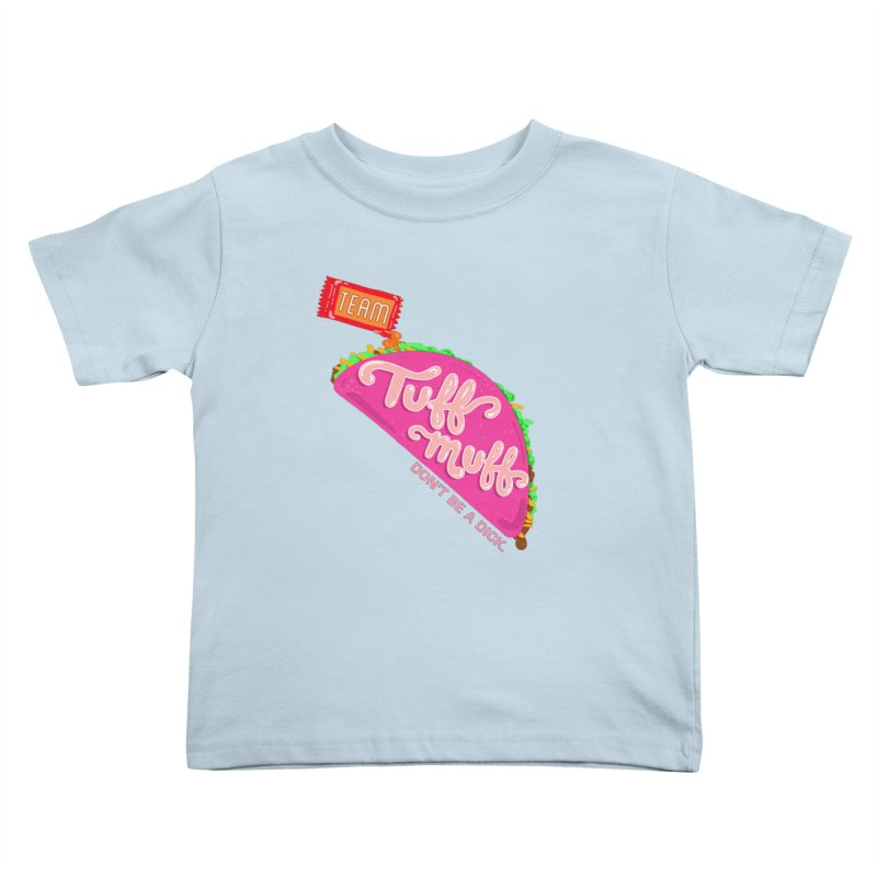 Tuff Muff Taco Kids Toddler T-Shirt by Jessika Savage Artist Shop