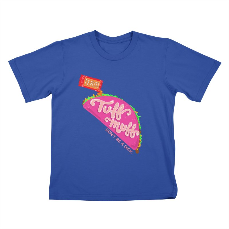 Tuff Muff Taco Kids T-Shirt by Jessika Savage Artist Shop