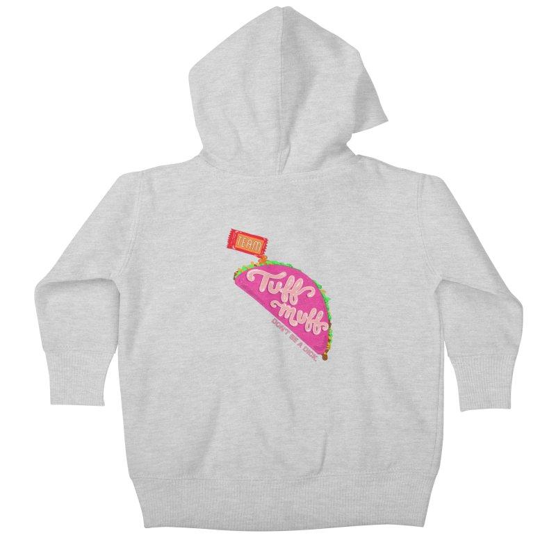 Tuff Muff Taco Kids Baby Zip-Up Hoody by Jessika Savage Artist Shop