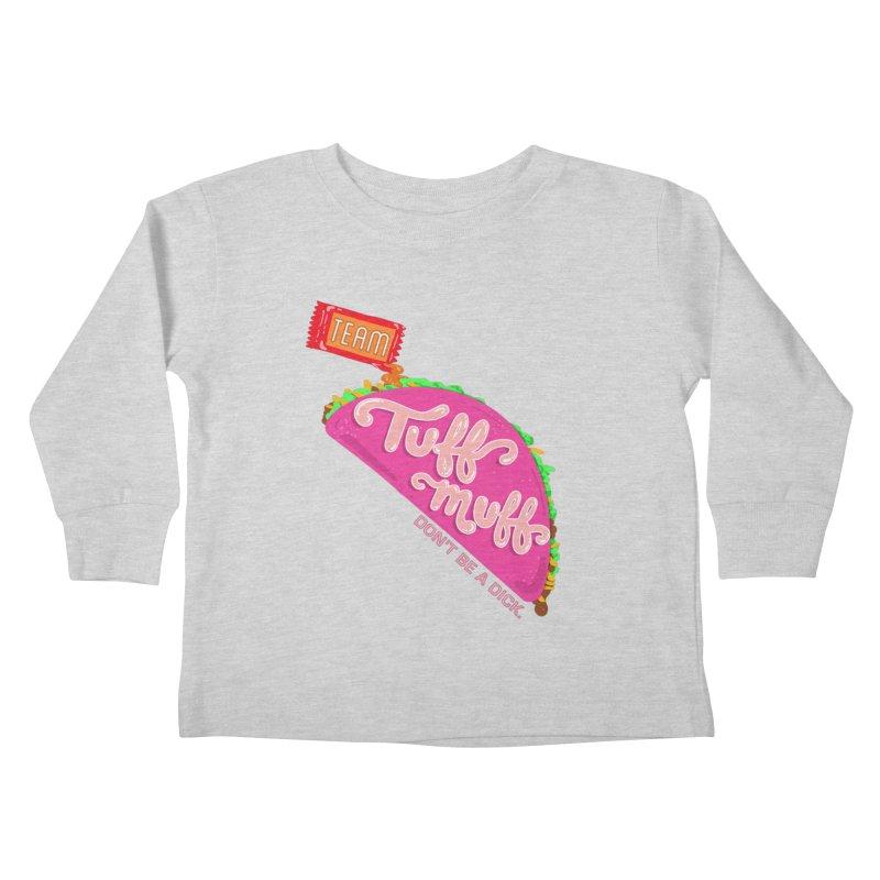 Tuff Muff Taco Kids Toddler Longsleeve T-Shirt by Jessika Savage Artist Shop