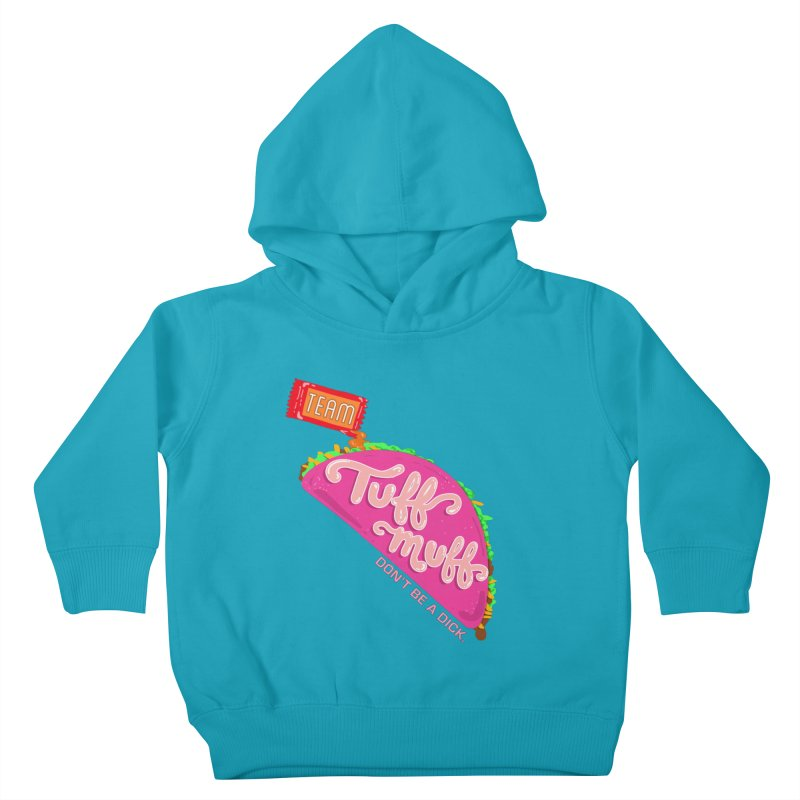 Tuff Muff Taco Kids Toddler Pullover Hoody by Jessika Savage Artist Shop