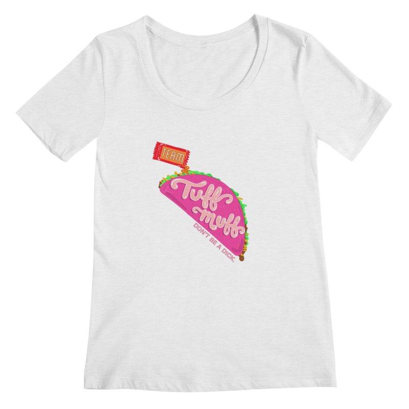 Tuff Muff Taco Women's Scoop Neck by Jessika Savage Artist Shop
