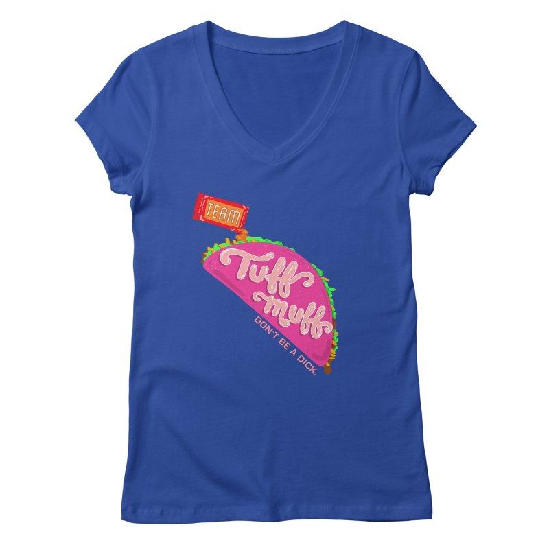 Tuff Muff Taco Women's Regular V-Neck by Jessika Savage Artist Shop