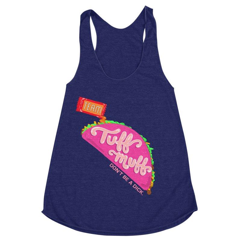 Tuff Muff Taco Women's Racerback Triblend Tank by Jessika Savage Artist Shop