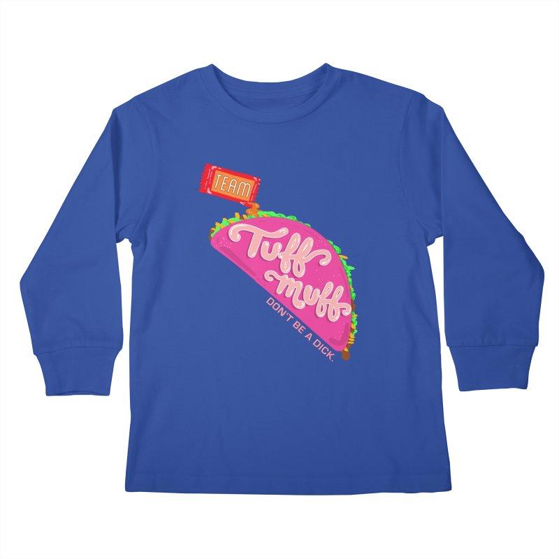 Tuff Muff Taco Kids Longsleeve T-Shirt by Jessika Savage Artist Shop