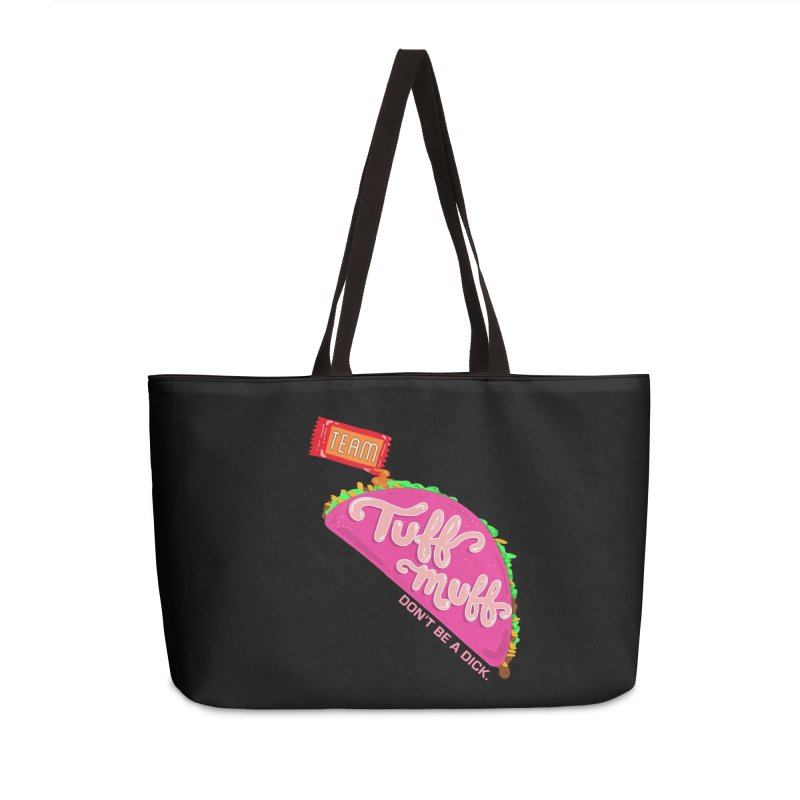 Tuff Muff Taco Accessories Weekender Bag Bag by Jessika Savage Artist Shop